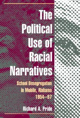 The Political Use of Racial Narratives