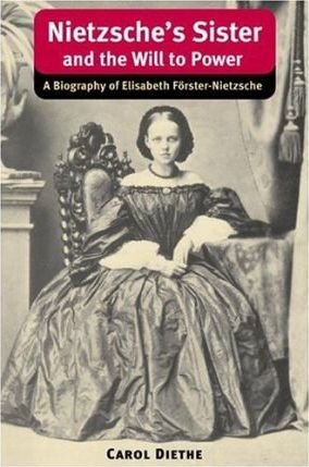 Nietzsche's Sister and the Will to Power