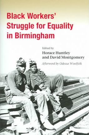 Black Workers' Struggle for Equality in Birmingham