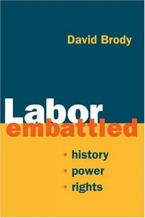 Labor Embattled