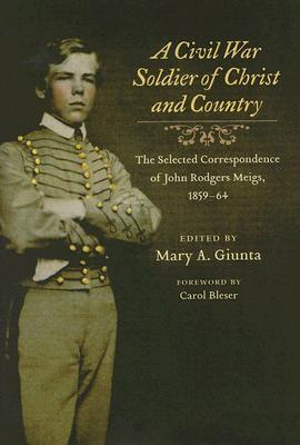 A Civil War Soldier of Christ and Country