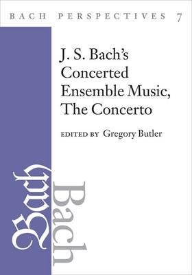 Bach Perspectives, Volume 7