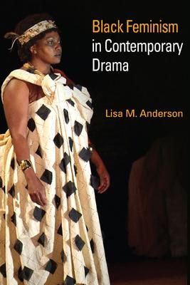 Black Feminism in Contemporary Drama
