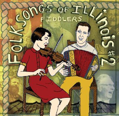 Folksongs of Illinois, Vol. 2
