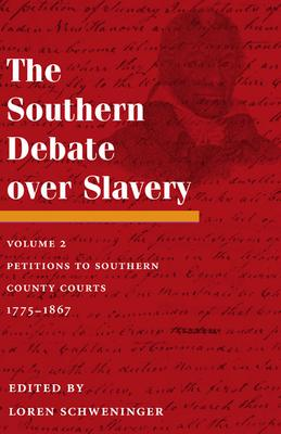 The Southern Debate over Slavery, Volume 2