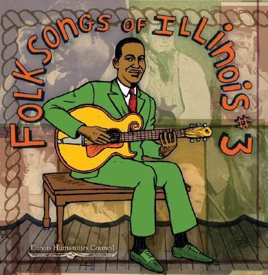 Folksongs of Illinois #3