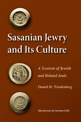Sasanian Jewry and Its Culture