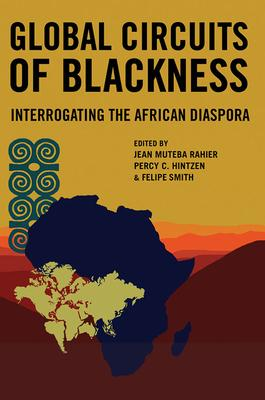 Global Circuits of Blackness