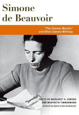 """""""The Useless Mouths"""" and Other Literary Writings"""