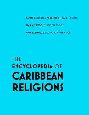 The Encyclopedia of Caribbean Religions