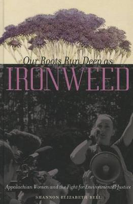 Our Roots Run Deep as Ironweed