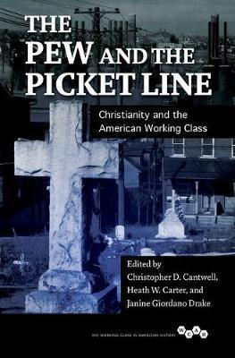 The Pew and the Picket Line