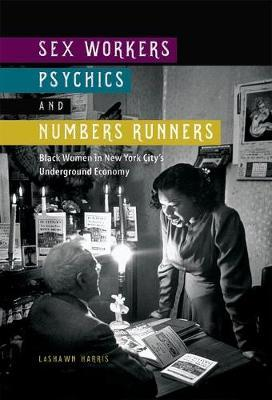Sex Workers, Psychics, and Numbers Runners