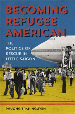 Becoming Refugee American