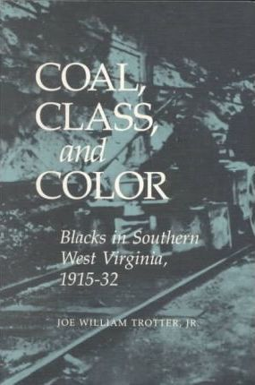 Coal, Class, and Color