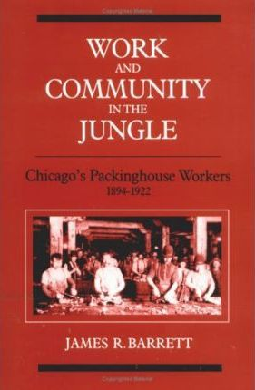 Work and Community in the Jungle