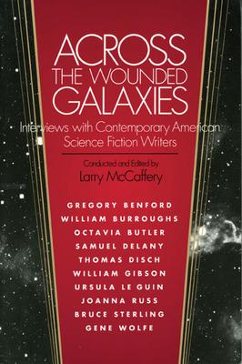 Across the Wounded Galaxies