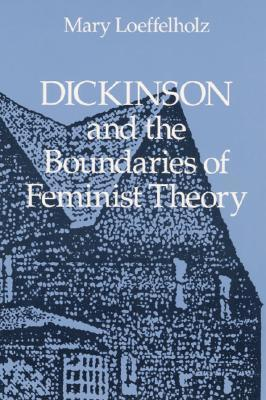 Dickinson and the Boundaries of Feminist Theory