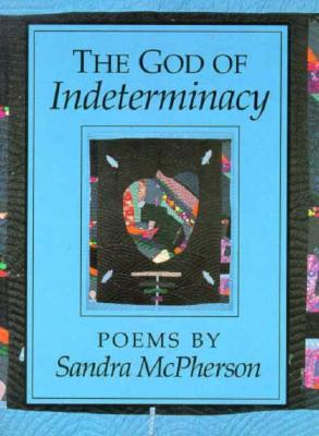 The God of Indeterminacy