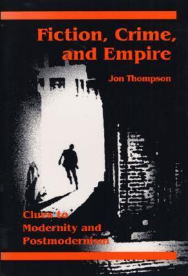 Fiction, Crime, and Empire