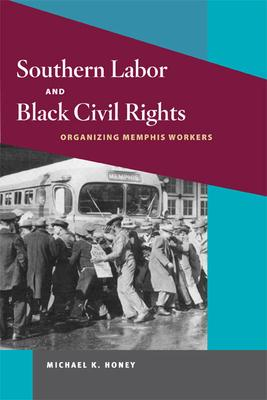 Southern Labor and Black Civil Rights