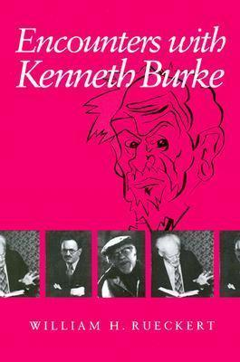 Encounters with Kenneth Burke