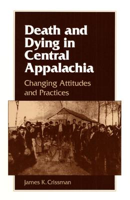 DEATH AND DYING IN CENTRAL APPALACHIA