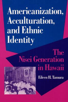 Americanization, Acculturation, and Ethnic Identity