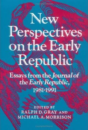 New Perspectives on the Early Republic