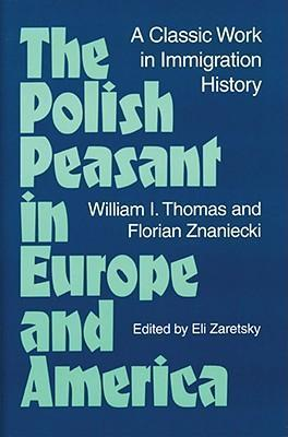 The Polish Peasant in Europe and America