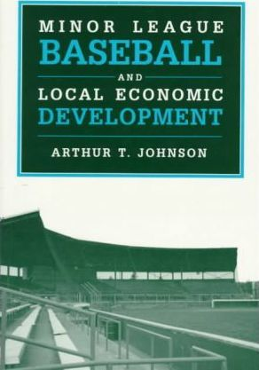 Minor League Baseball and Local Economic Development