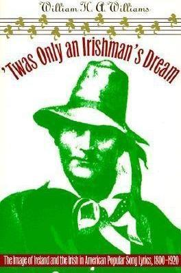 'Twas Only an Irishman's Dream