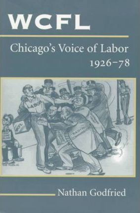 WCFL, Chicago's Voice of Labor, 1926-78