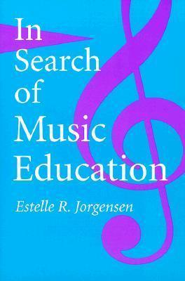 In Search of Music Education
