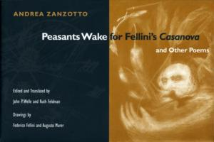 Peasants Wake for Fellini's *Casanova* and Other Poems
