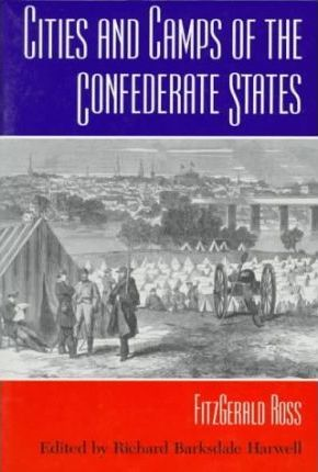 Cities and Camps of the Confederate States