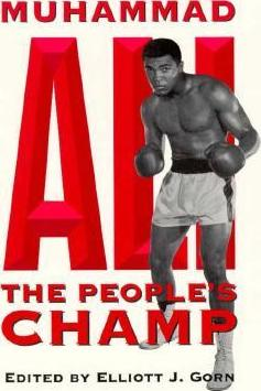 Muhammad Ali, the People's Champ