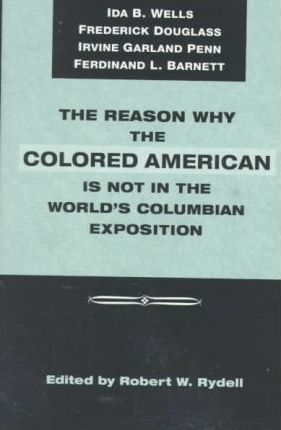 The Reason Why Colored American Is Not in World's Columbian Exposition