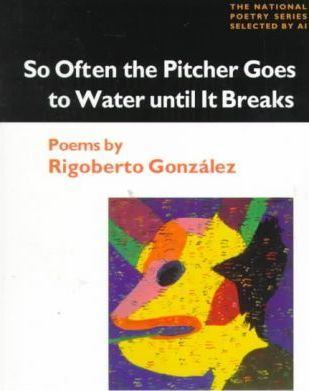 So Often the Pitcher Goes to Water Until It Breaks