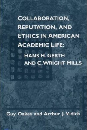 Collaboration, Reputation and Ethics in American Academic Life