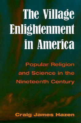 The Village Enlightenment in America