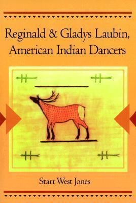 Reginald and Gladys Laubin, American Indian Dancers