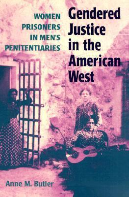 Gendered Justice in the American West