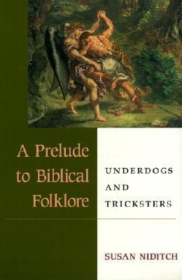 A Prelude to Biblical Folklore