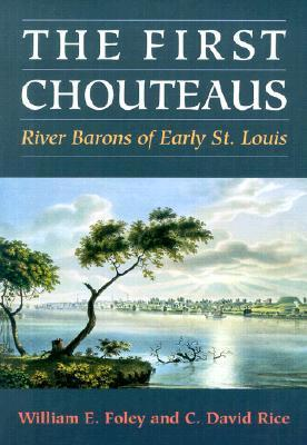 The First Chouteaus