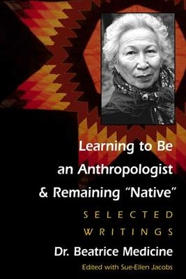 LEARNING TO BE AN ANTHROPOLOGIST