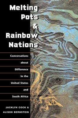 Melting Pots and Rainbow Nations