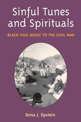 Sinful Tunes and Spirituals