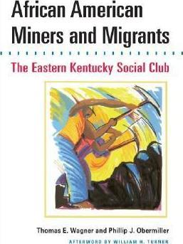 African American Miners and Migrants