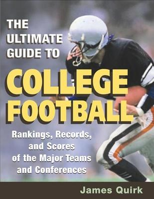 The Ultimate Guide to College Football